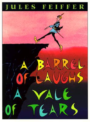 A Barrel of Laughs By Feiffer, Jules