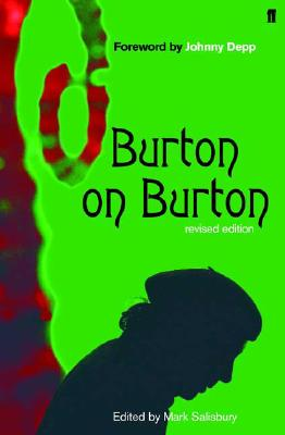 Burton on Burton By Salisbury, Mark/ Burton, Tim/ Depp, Johnny