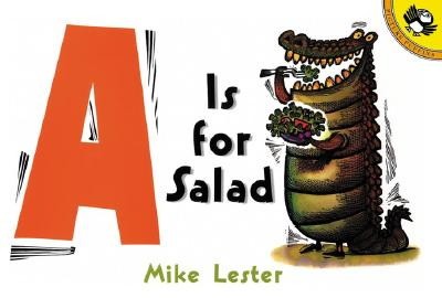 A Is for Salad By Lester, Mike