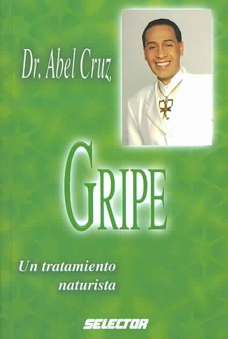 Gripe/ The Flu By Cruz, Abel